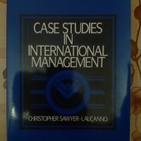 Case studies in international management, Christopher Sawyer-Laucannoq New Jerseyq 1987