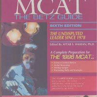 A Complete Preparation for the MCAT. Betz Guide.  Колектив